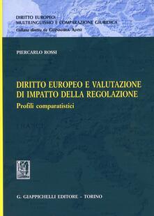 Winniearcher.com Diritto europeo e valutazione di impatto della regolazione. Profili comparatistici Image