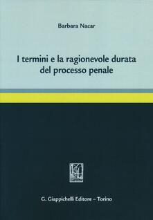 I termini e la ragionevole durata del processo penale.pdf