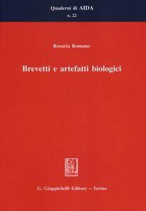 Foto Cover di Brevetti e artefatti biologici, Libro di Rosaria Romano, edito da Giappichelli