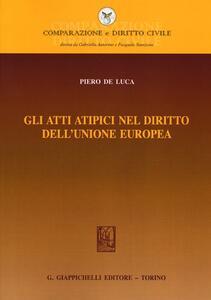 Gli atti atipici nel diritto dell'Unione europea