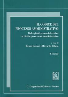 Daddyswing.es Il codice del processo amministrativo. Dalla giustizia amministrativa al diritto processuale amministrativo. Estratto Image