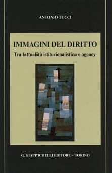 Writersfactory.it Immagini del diritto. Tra fattualità istituzionalistica e agency Image