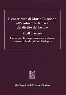 Ilmeglio-delweb.it Il contributo di Mario Rusciano all'evoluzione teorica del diritto del lavoro. Studi in onore. Lavoro pubblico, rappresentanza sindacale, contratto collettivo... Image