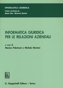 Informatica giuridica per le relazioni aziendali