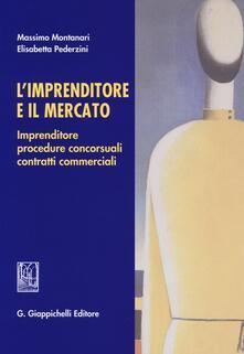 Mercatinidinataletorino.it L' imprenditore e il mercato. Imprenditore, procedure concorsuali, contratti commerciali Image