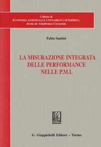 Libro La misurazione integrata delle performance nelle PMI Fabio Santini
