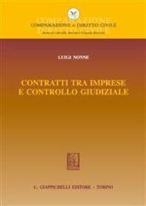Foto Cover di Contratti tra imprese e controllo giudiziale, Libro di Luigi Nonne, edito da Giappichelli