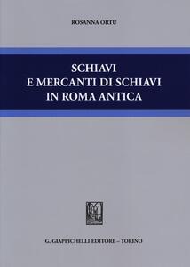 Schiavi e mercanti di schiavi in Roma antica