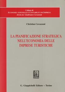 La pianificazione strategica nell'economia delle imprese turistiche
