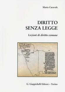 Diritto senza legge. Lezioni di diritto comune.pdf