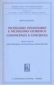 Filippodegasperi.it Nichilismo finanziario e nichilismo giuridico. Conoscenza e coscienza Image