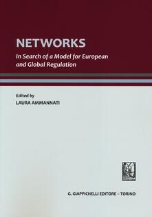 Rallydeicolliscaligeri.it Networks. In search of a model for european and global regulation Image