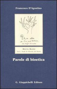 Libro Parole di bioetica Francesco D'Agostino
