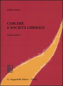 Carcere e società liberale - Emilio Santoro - copertina