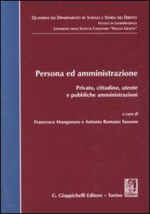 Foto Cover di Persona ed amministrazione. Privato, cittadino, utente e pubbliche amministrazioni, Libro di  edito da Giappichelli