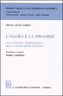 Associazionelabirinto.it L' agora e la piramide. Una «lettura» problematica della costituzione spagnola Image