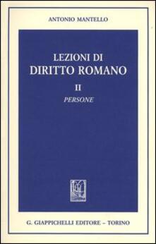 Secchiarapita.it Lezioni di diritto romano. Vol. 2: Persone. Image