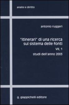 Itinerari di una ricerca sul sistema delle fonti. Vol. 7/1: Studi dellanno 2003..pdf