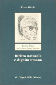 Libro Diritto naturale e dignità umana Ernst Bloch
