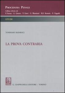 Foto Cover di La prova contraria, Libro di Tommaso Rafaraci, edito da Giappichelli