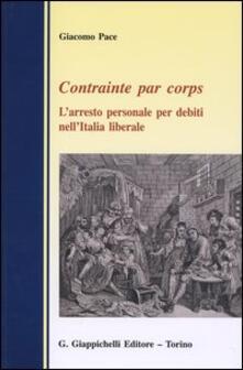 Winniearcher.com Contrainte par corps. L'arresto personale per debiti nell'Italia liberale Image