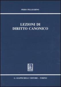 Lezioni di diritto canonico - Piero Pellegrino - copertina