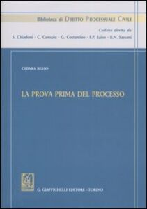 Foto Cover di La prova prima del processo, Libro di Chiara Besso, edito da Giappichelli