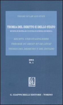 Premioquesti.it Teoria del diritto e dello Stato. Rivista europea di cultura e scienza giuridica (2004). Vol. 1 Image