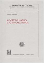 Autoresponsabilità e autonomia privata