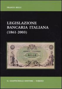 Legislazione bancaria italiana (1861-2003)