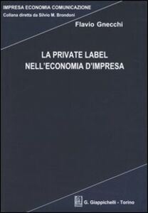 La private label nell'economia d'impresa