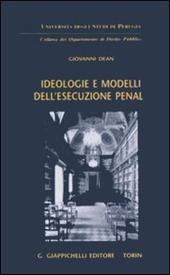 Ideologie e modelli dell'esecuzione penale