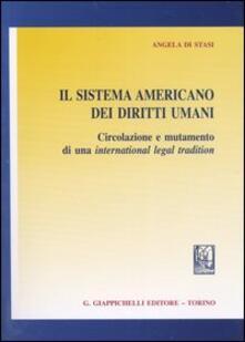 Ilmeglio-delweb.it Il sistema americano dei diritti umani. Circolazione e mutamento di una international legal tradition Image