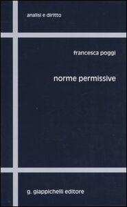 Foto Cover di Norme permissive, Libro di Francesca Poggi, edito da Giappichelli