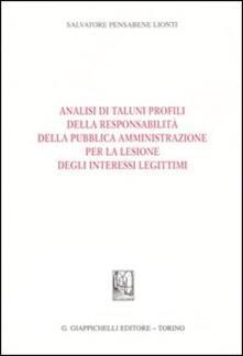 Promoartpalermo.it Analisi di taluni profili della responsabilità della pubblica amministrazione per la lesione degli interessi legittimi Image