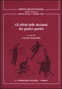 Libro Gli effetti delle decisioni dei giudici sportivi