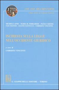 Libro Inchiesta sulla legge nell'Occidente giuridico