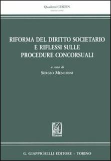 Amatigota.it Riforma del diritto societario e riflessi sulle procedure concorsuali Image