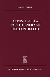 Appunti sulla parte generale del contratto - Paolo Pollice - copertina