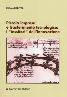 Amatigota.it Piccola impresa e trasferimento tecnologico. I «tessitori» dell'innovazione Image