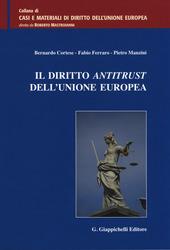 Il diritto antitrust dell'Unione Europea