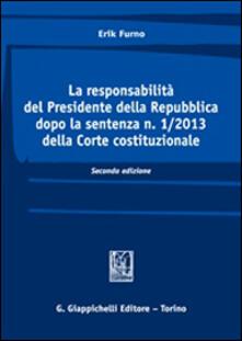 3tsportingclub.it La responsabilità del Presidente della Repubblica dopo la sentenza n. 1/2013 della Corte costituzionale. Vol. 2 Image