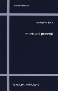 Foto Cover di Teoria dei principi, Libro di Humberto Àvila, edito da Giappichelli