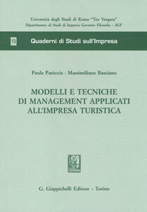 Libro Modelli e tecniche di management applicati all'impresa turistica Paola Paniccia , Massimiliano Basciano