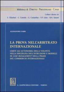 Libro La prova nell'arbitrato internazionale Alessandro Fabbi
