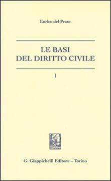 Tegliowinterrun.it Le basi del diritto civile. Vol. 1 Image