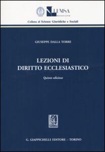 Libro Lezioni di diritto ecclesiastico Giuseppe Dalla Torre