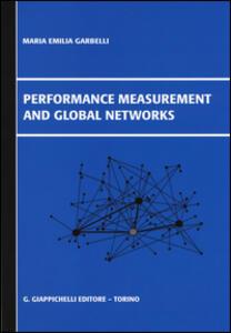 Performance measurement and global networks - M. Emilia Garbelli - copertina