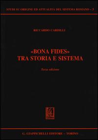 «Bona fides» tra storia e sistema