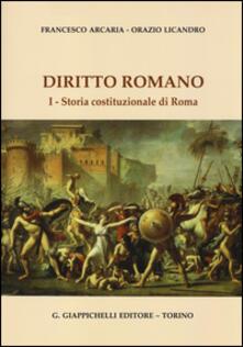 Criticalwinenotav.it Diritto romano. Vol. 1: Storia costituzionale di Roma. Image